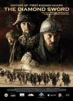 Watch Kazakh Khanate: Diamond Sword 123movies