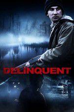 Delinquent 123movies