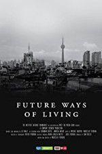 Future Ways of Living 123movies