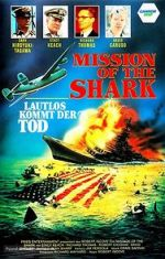 Watch Mission of the Shark: The Saga of the U.S.S. Indianapolis 123movies