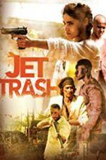 Jet Trash 123moviess.online