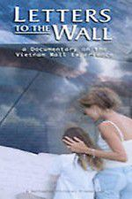 Letters to the Wall: A Documentary on the Vietnam Wall Experience 123movies