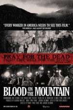 Watch Blood on the Mountain 123movies
