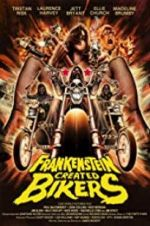 Frankenstein Created Bikers 123movies
