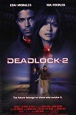 Deadlocked: Escape from Zone 14 123movies.online