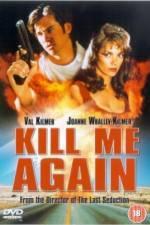 Kill Me Again 123movies