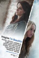 鑑賞 Imagine I'm Beautiful 123movies
