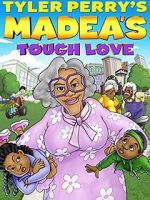 Relógio Madea\'s Tough Love 123movies