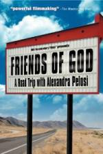 Friends of God A Road Trip with Alexandra Pelosi 123movies