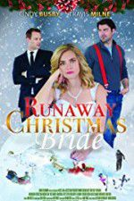 Runaway Christmas Bride 123movies