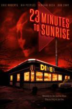 Watch 23 Minutes to Sunrise 123movies