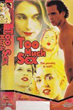 Too Much Sex 123movies
