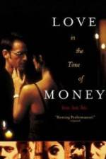 Love in the Time of Money 123movies
