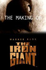 The Making of The Iron Giant 123movies