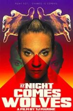 觀看 At Night Comes Wolves 123movies
