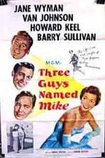 Three Guys Named Mike 123moviess.online