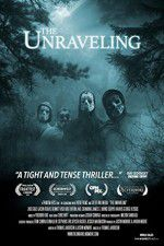 The Unraveling 123movies