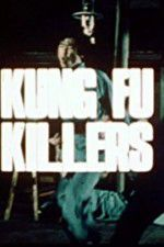 Kung Fu Killers 123moviess.online