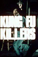 Kung Fu Killers 123movies