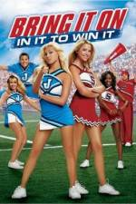 Watch Bring It On: In It to Win It 123movies