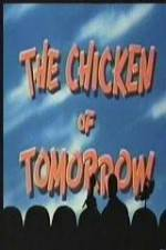 The Chicken of Tomorrow 123movies