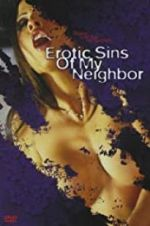Erotic Sins of My Neighbor 123movies