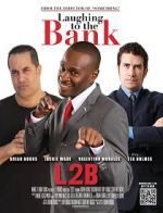 Sledovat Laughing to the Bank 123movies