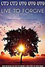 Live to Forgive 123movies