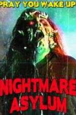Nightmare Asylum 123movies