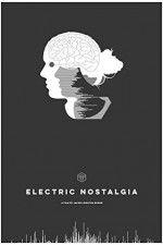 Electric Nostalgia 123movies