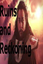 Ruins and Reckoning 123movies