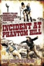 Incident at Phantom Hill 123movies