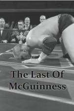 Watch The Last of McGuinness 123movies