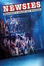 Disney\'s Newsies the Broadway Musical 123movies
