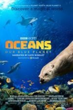Oceans: Our Blue Planet 123movies
