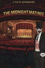 The Midnight Matinee 123movies
