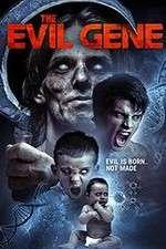 The Evil Gene 123movies