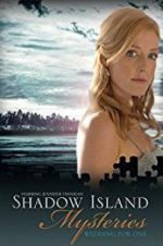 Shadow Island Mysteries: Wedding for One 123movies.online
