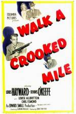 Walk a Crooked Mile 123movies