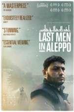 Last Men in Aleppo 123movies