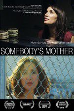 Somebody\'s Mother 123movies
