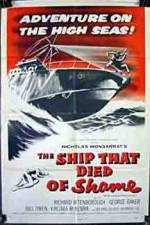 The Ship That Died of Shame 123movies