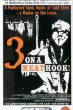 Three on a Meathook 123moviess.online