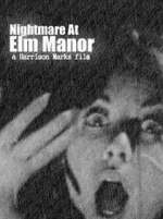 Nightmare at Elm Manor 123movies