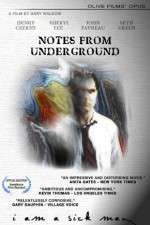 Notes from Underground 123movies