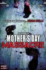 Mother's Day Massacre 123movies