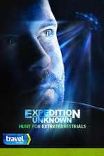 Expedition Unknown: Hunt for Extraterrestrials 123movies