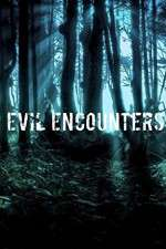 Evil Encounters 123movies