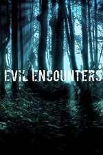 Evil Encounters 123movies