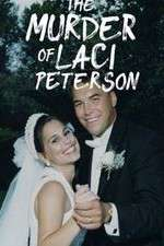 The Murder of Laci Peterson 123movies
